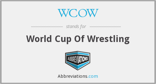 What does WCOW stand for?