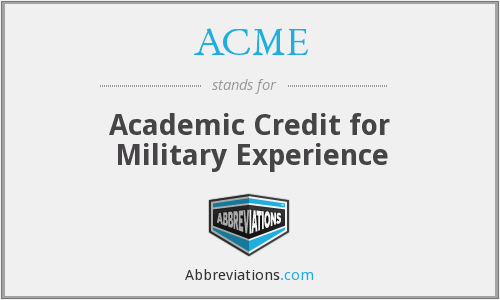 ACME - Academic Credit for Military Experience