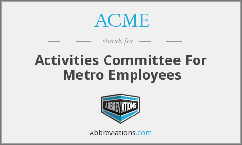 ACME - Activities Committee For Metro Employees