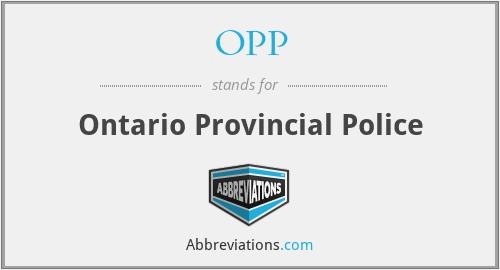 OPP - Ontario Provincial Police