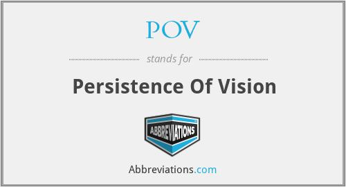 POV - Persistence Of Vision