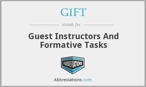 GIFT - Guest Instructors And Formative Tasks