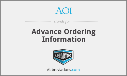 AOI - Advance Ordering Information