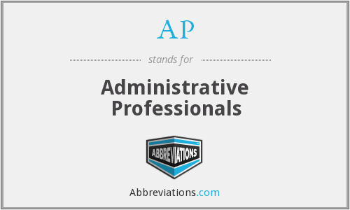 AP - Administrative Professionals