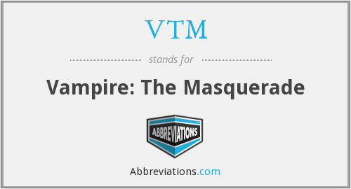 What does VTM stand for?