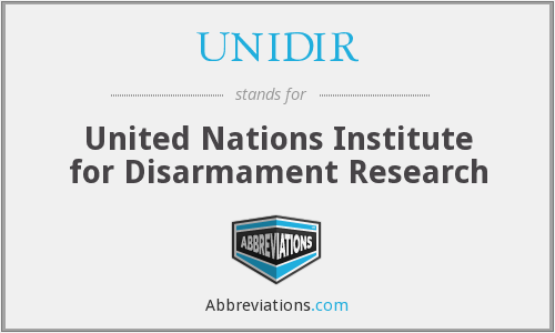 UNIDIR - United Nations Institute for Disarmament Research