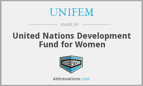 What does UNIFEM stand for?