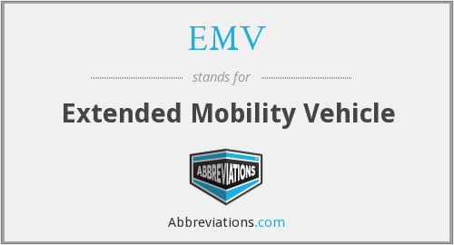 EMV - Extended Mobility Vehicle