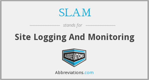 SLAM - Site Logging And Monitoring