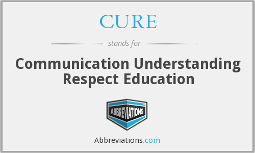 CURE - Communication Understanding Respect Education