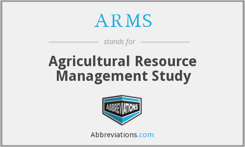 ARMS - Agricultural Resource Management Study