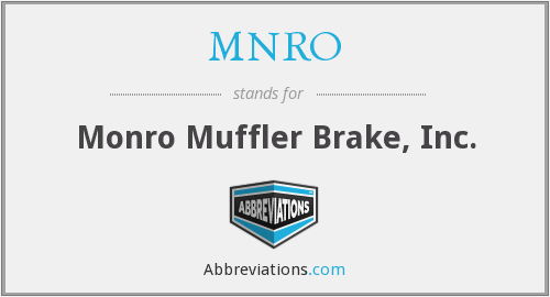 What does MNRO stand for?