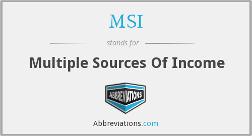 MSI - Multiple Sources Of Income