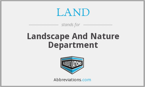 LAND - Landscape And Nature Department
