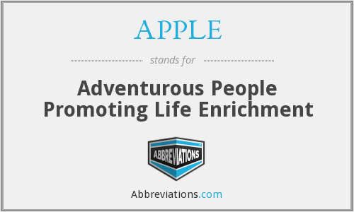 APPLE - Adventurous People Promoting Life Enrichment