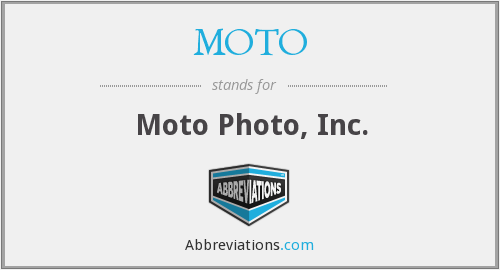 MOTO - Moto Photo, Inc.