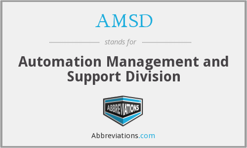 AMSD - Automation Management and Support Division