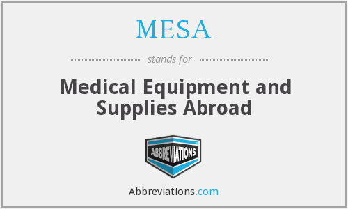 MESA - Medical Equipment and Supplies Abroad