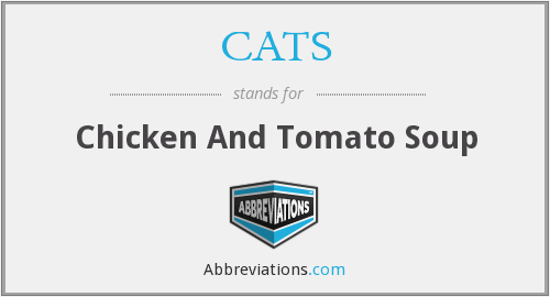 CATS - Chicken And Tomato Soup
