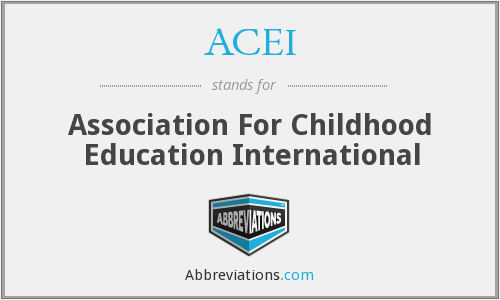 ACEI - Association For Childhood Education International