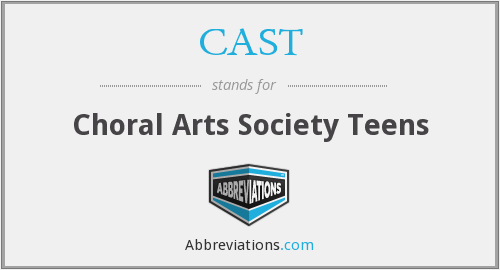 CAST - Choral Arts Society Teens