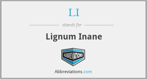 LI - Lignum Inane