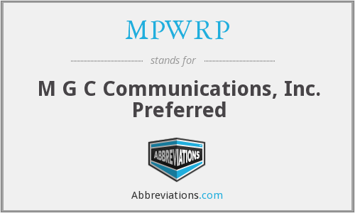 What does MPWRP stand for?