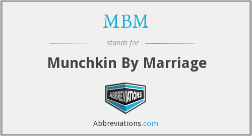 MBM - Munchkin By Marriage