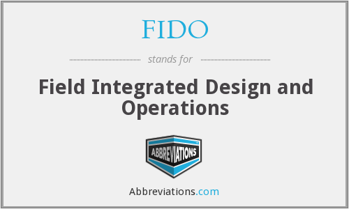 FIDO - Field Integrated Design and Operations