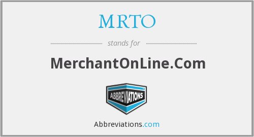 What does MRTO stand for?