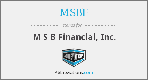 MSBF - M S B Financial, Inc.