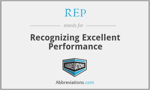 REP - Recognizing Excellent Performance