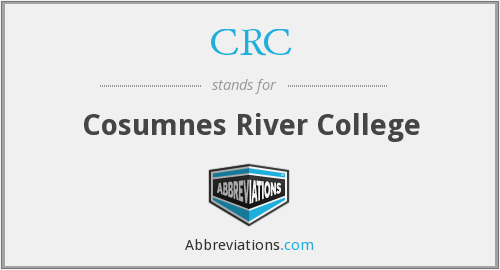 CRC - Cosumnes River College