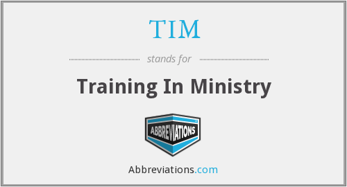 TIM - Training In Ministry