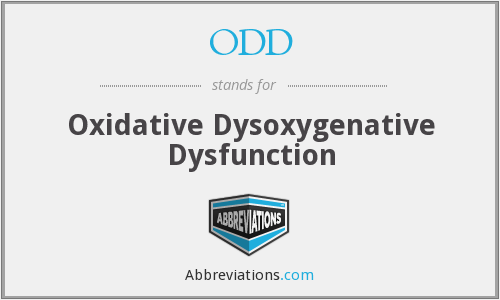 ODD - Oxidative Dysoxygenative Dysfunction