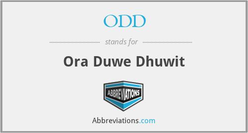 ODD - Ora Duwe Dhuwit