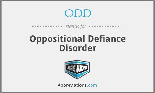 ODD - Oppositional Defiance Disorder