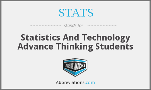 STATS - Statistics And Technology Advance Thinking Students
