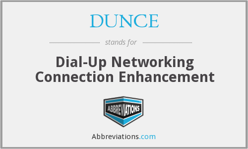 DUNCE - Dial-Up Networking Connection Enhancement
