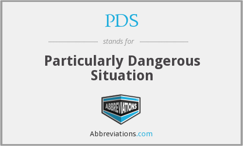 PDS - Particularly Dangerous Situation