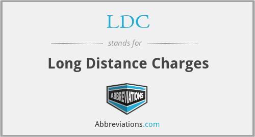 LDC - Long Distance Charges