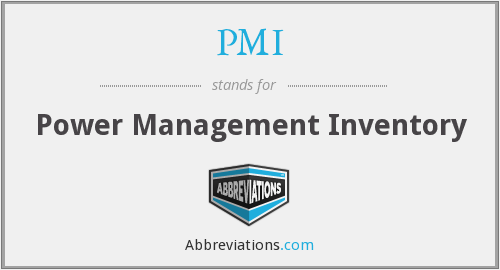 PMI - Power Management Inventory