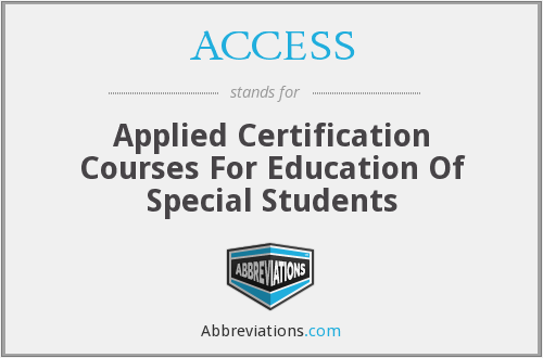 ACCESS - Applied Certification Courses For Education Of Special Students
