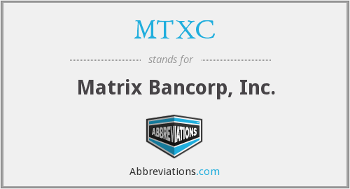What does MTXC stand for?