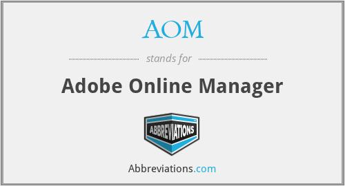 AOM - Adobe Online Manager