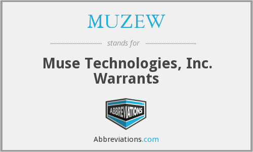 What does MUZEW stand for?