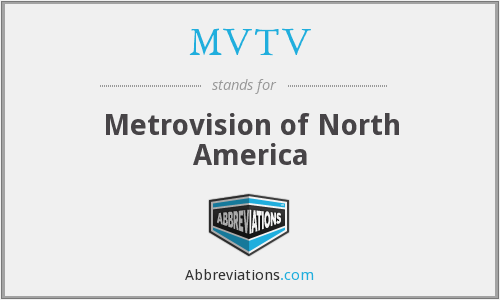 What does MVTV stand for?