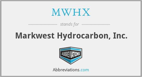 MWHX - Markwest Hydrocarbon, Inc.