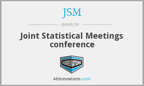 JSM - Joint Statistical Meetings conference