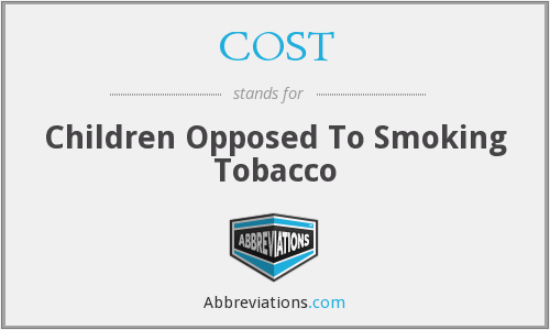 COST - Children Opposed To Smoking Tobacco